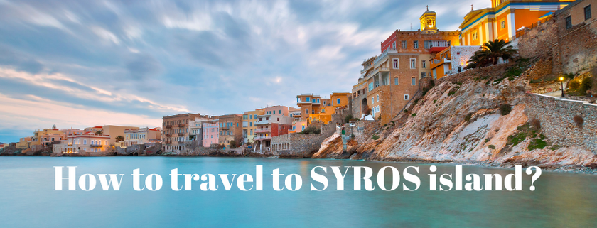 how to travel to syros island